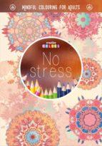 no stress. una forma de meditacion-9789461887092