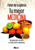 tu mejor medicina pablo de la iglesia 9789501753592