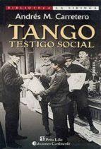 tango testigo social andres m. carretero 9789507540592