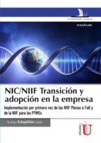 nic/niif transición y adopción en la empresa (ebook) rodrigo estupiñan gaitan 9789587625592