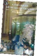 como hacer un museo de ciencias-jorge flores valdes-9789681657192
