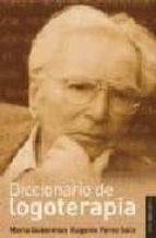 diccionario de logoterapia-marta guberman-eugenio perez soto-9789870005292