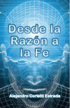 desde la razón a la fe (ebook) cdlap00005092