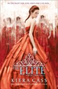 THE ELITE (THE SELECTION STORIES 2) - 9780007466702 - KIERA CASS