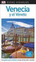 VENECIA Y EL VENETO 2018 (GUIAS VISUALES) - 9780241340202 - VV.AA.