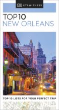 Descarga gratuita de libros digitales DK EYEWITNESS TOP 10 NEW ORLEANS