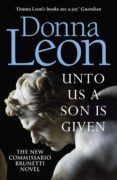 unto us a son is given-donna leon-9781787463202