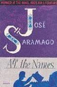 ALL THE NAMES - 9781860467202 - JOSE SARAMAGO