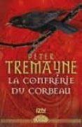 la confrérie du corbeau-peter tremayne-9782264071002
