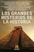 LOS GRANDES MISTERIOS DE LA HISTORIA - 9788401379802 - VV.AA.