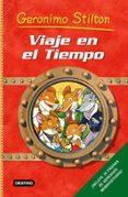 VIAJE EN EL TIEMPO 1 (GERONIMO STILTON) - 9788408068402 - GERONIMO STILTON