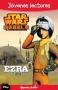 STAR WARS REBELS. EZRA Y EL PILOTO - 9788408133902 - VV.AA.