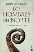 LOS HOMBRES DEL NORTE: LA SAGA VIKINGA (703-1241) - 9788408170402 - JOHN HAYWOOD