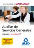 AUXILIAR DE SERVICIOS GENERALES UNIVERSIDAD DE ZARAGOZA. VOLUMEN 2 - 9788414209202 - VV.AA.