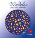 MANDALAS PARA VIVIR RELAJADO - 9788415612902 - ROGER HEBRARD