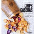 CHIPS CASERAS - 9788415888802 - ORATHAY SOUKSISAVANAH