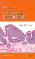 HISTOLOGIA DE BOLSILLO - 9788416004102 - LISA M.J.LEE