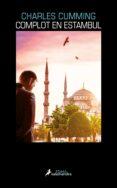 COMPLOT EN ESTAMBUL (SERIE THOMAS KELL 2) - 9788416237302 - CHARLES CUMMING