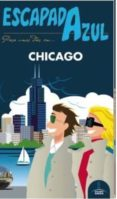 CHICAGO 2016 (ESCAPADA AZUL) - 9788416408702 - VV.AA.