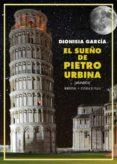 el sueño de pietro urbina (mundos)-dionisia garcia-9788417146702