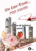 UN GIN- TONIC, POR FAVOR - 9788417228002 - ESTRELLA CORREA