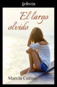 el largo olvido (ebook)-marcia cotlan-9788417610302