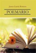 POEMARIO - 9788417698102 - JUANA GARCIA ROMERO