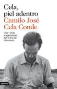 CELA, PIEL ADENTRO - 9788423350902 - CAMILO JOSE CELA CONDE