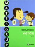 CUADERNO ESTRATEGIAS RESOLUCION DE PROBLEMAS 3 - MATESGRUP - 9788424608002 - VV.AA.