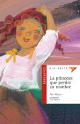 LA PRINCESA QUE PERDIO SU NOMBRE - 9788426348302 - PILAR MATEOS
