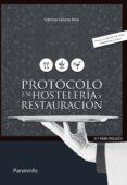 PROTOCOLO EN HOSTELERIA Y RESTAURACION - 9788428399302 - LUISA CRISTINA CABERO SOTO