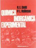 QUIMICA INORGANICA EXPERIMENTAL - 9788429171402 - R. E. DODD
