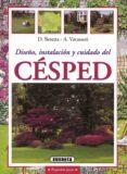 DISEÑO, INSTALACION Y CUIDADO DEL CESPED - 9788430599202 - D. BERETTA