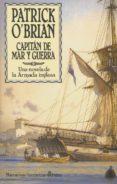 CAPITAN DE MAR Y GUERRA: AVENTURAS DE LA ARMADA INGLESA - 9788435006002 - PATRICK O BRIAN