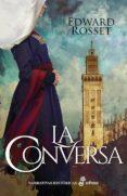 LA CONVERSA - 9788435063302 - EDWARD ROSSET
