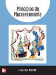 PRINCIPIOS DE MACROECONOMIA - 9788448155902 - FRANCISCO MOCHON