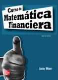 CURSO DE MATEMATICA FINANCIERA (2ª ED.) - 9788448161002 - JAVIER MINER