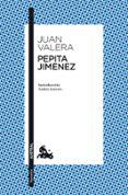 PEPITA JIMENEZ - 9788467036602 - JUAN VALERA