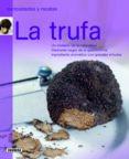 LA TRUFA - 9788467707502 - VV.AA.