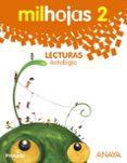 LECTURAS 2º EDUCACION PRIMARIA   ANTOLOGÍA. MEC - 9788467875102 - VV.AA.
