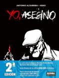 YO, ASESINO (2ª ED.) - 9788467919202 - ANTONIO ALTARRIBA