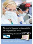 TÉCNICO/A SUPERIOR EN LABORATORIO DE DIAGNÓSTICO CLÍNICO. SERVICIO GALLEGO DE SALUD (SERGAS). TEMARIO. VOL.I - 9788468160702 - VV.AA.