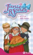 JUNIE B. JONES Y EL DIA DEL PAVO - 9788469604502 - BARBARA PARK