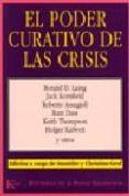 EL PODER CURATIVO DE LAS CRISIS - 9788472452602 - RONALD D. LAING