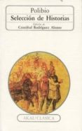 HISTORIAS: (PASAJES SELECCIONADOS) - 9788476001202 - POLIBIO