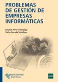 PROBLEMAS DE GESTION DE EMPRESAS INFORMATICAS - 9788480049702 - VV.AA.