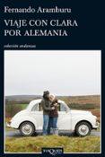VIAJE CON CLARA POR ALEMANIA - 9788483832202 - FERNANDO ARANBURU