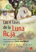 LAS 4 FASES DE LA LUNA ROJA - 9788484455202 - MIRANDA GRAY