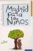 MADRID PARA NIÑOS - 9788487290602 - TERESA AVELLANOSA