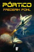 pórtico (la saga de los heechee 1) (ebook)-frederik pohl-9788490199602